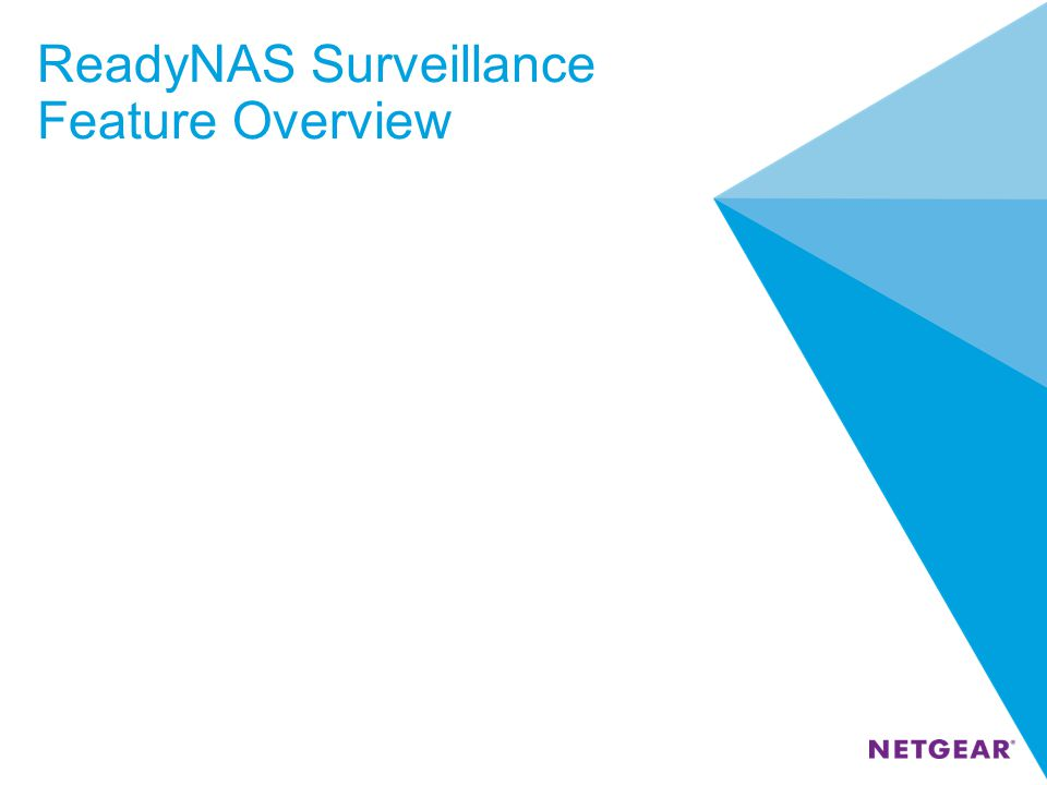 ReadyNAS Surveillance Feature Overview