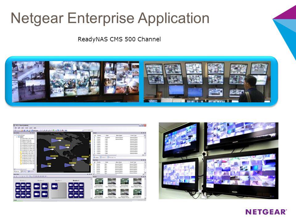 ReadyNAS CMS 500 Channel Netgear Enterprise Application