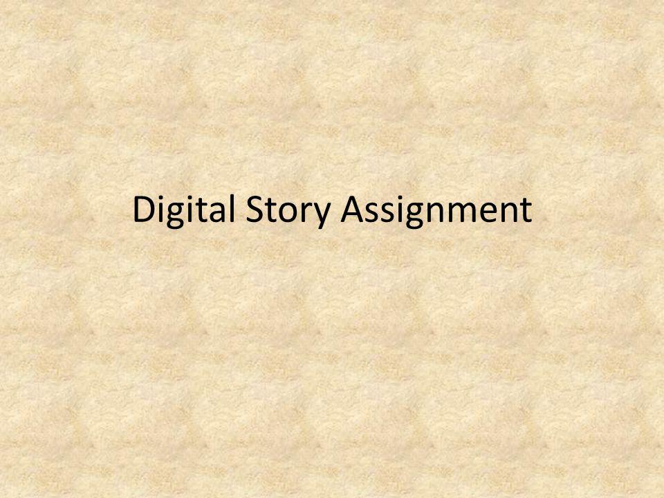 Digital Story Assignment