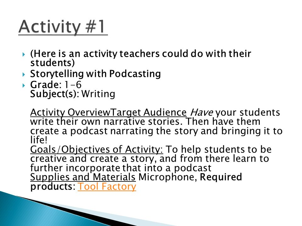  Podcasting Activity Description and Sequence: Instructions Step 1 - Using the storybook plot planner worksheet have students plan their story.