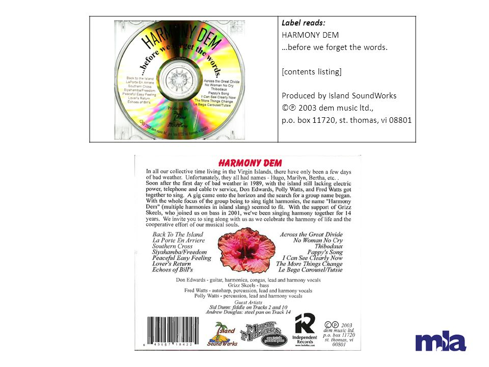Label reads: HARMONY DEM …before we forget the words. [contents listing] Produced by Island SoundWorks © ℗ 2003 dem music ltd., p.o. box 11720, st. th