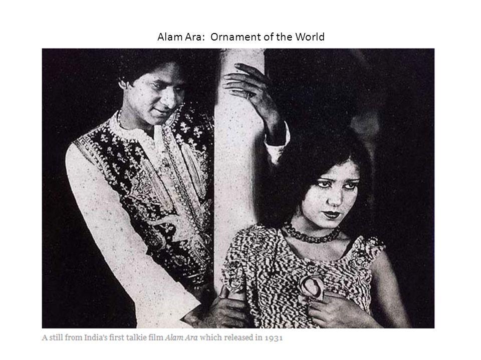 Alam Ara: Ornament of the World