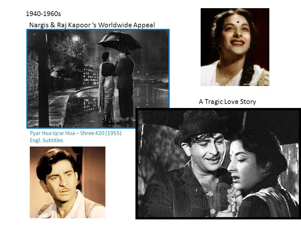 1940-1960s Nargis & Raj Kapoor 's Worldwide Appeal Pyar Hua Iqrar Hua – Shree 420 (1955) Engl.