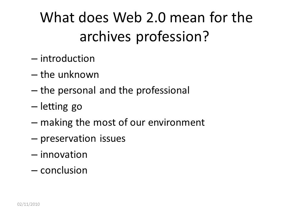 What does Web 2.0 mean for the archives profession.
