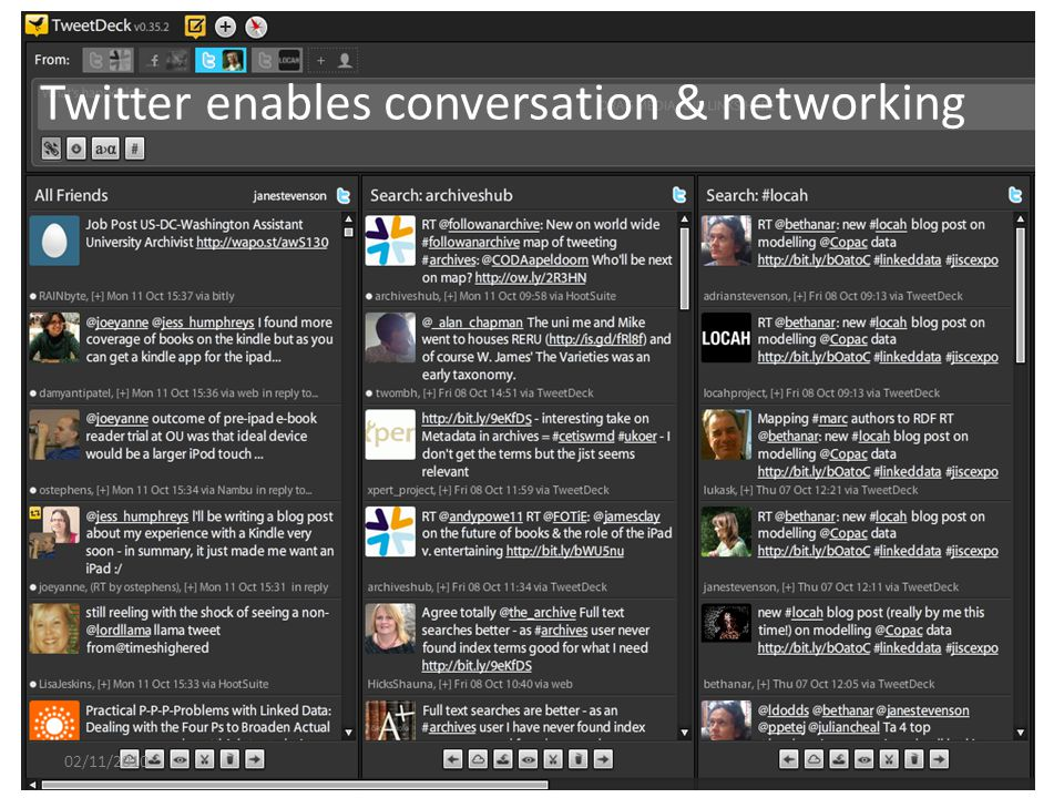 Twitter enables conversation & networking 02/11/2010