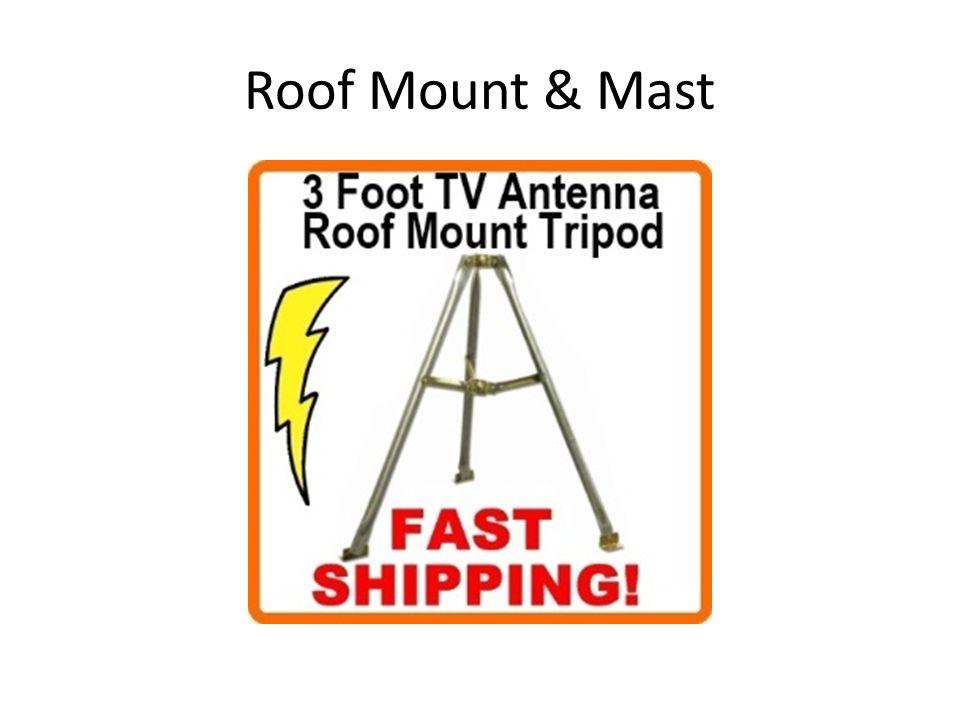 Roof Mount & Mast