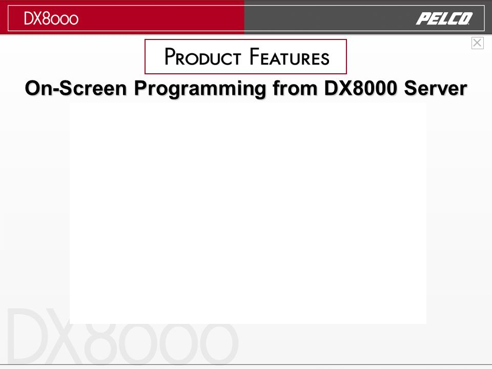 On-Screen Programming from DX8000 Server