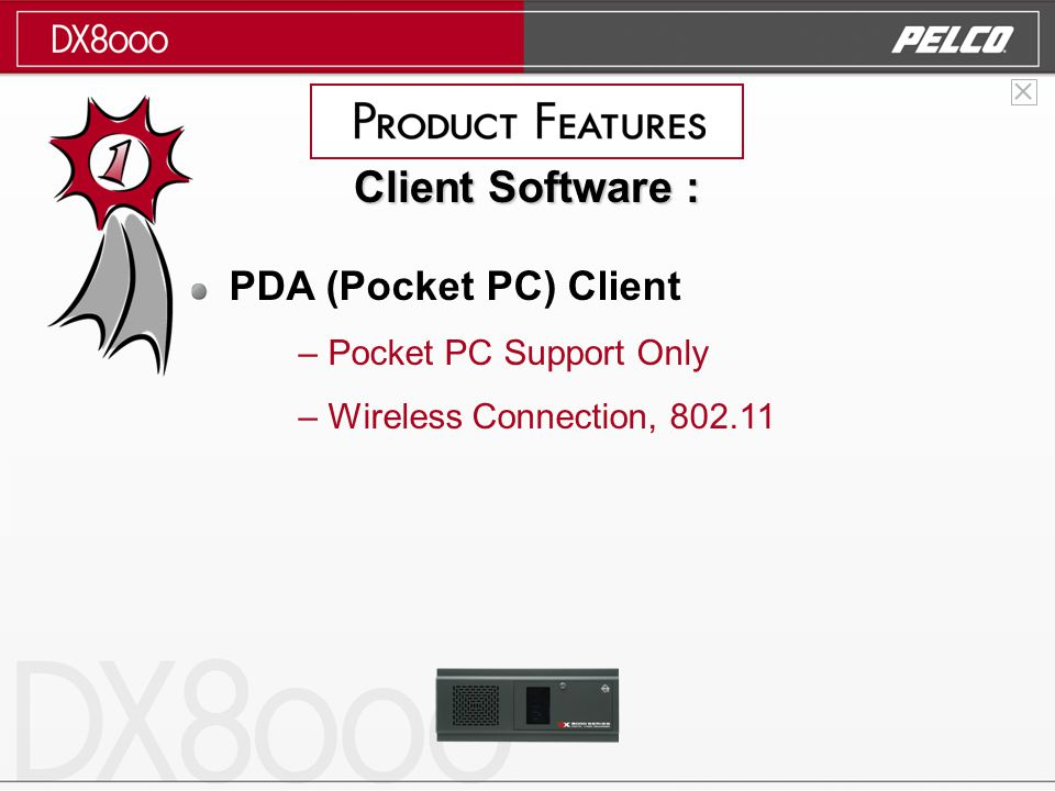 PDA (Pocket PC) Client – Pocket PC Support Only – Wireless Connection, 802.11 Client Software :