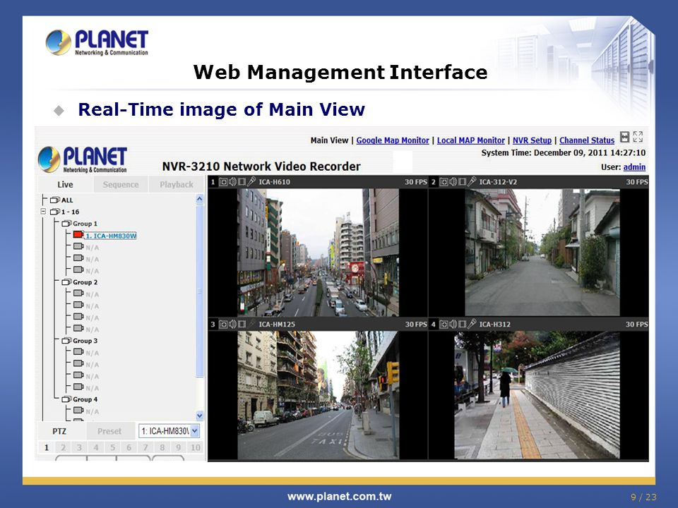 9 / 23 Web Management Interface  Real-Time image of Main View