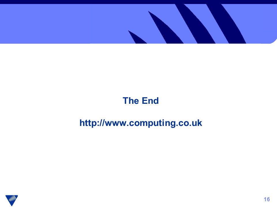 16 The End http://www.computing.co.uk