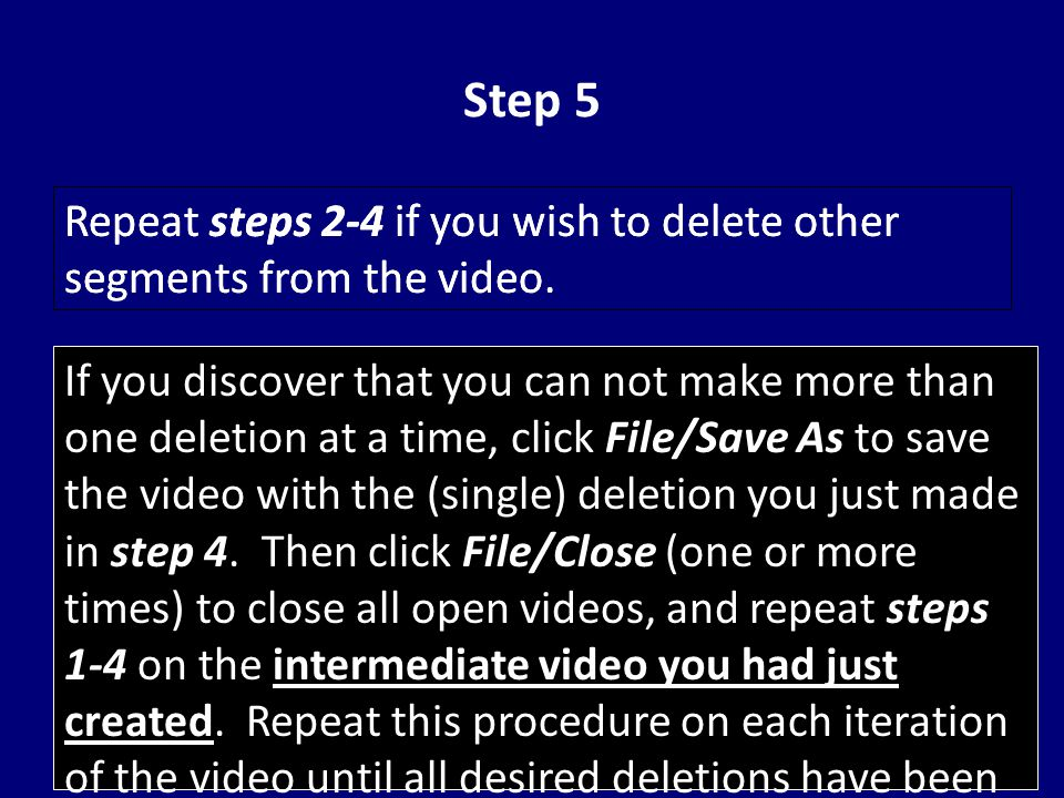 Step 5 Repeat steps 2-4 if you wish to delete other segments from the video.