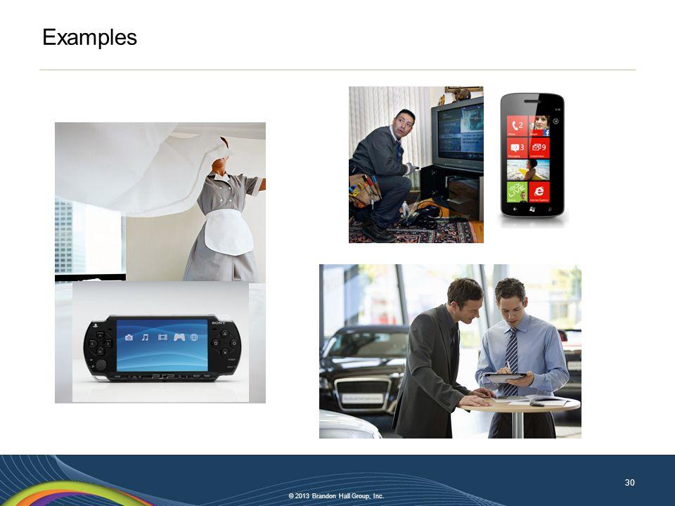 © 2013 Brandon Hall Group, Inc. Examples 30