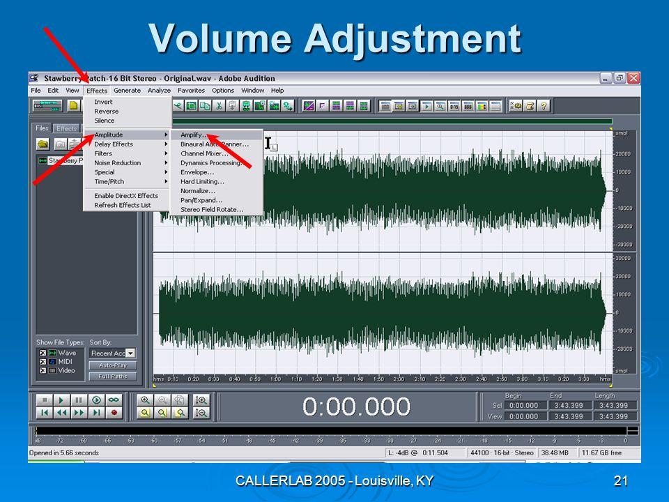 CALLERLAB 2005 - Louisville, KY21 Volume Adjustment