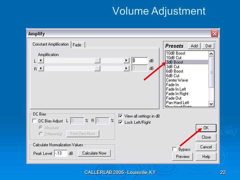 CALLERLAB 2005 - Louisville, KY22 Volume Adjustment