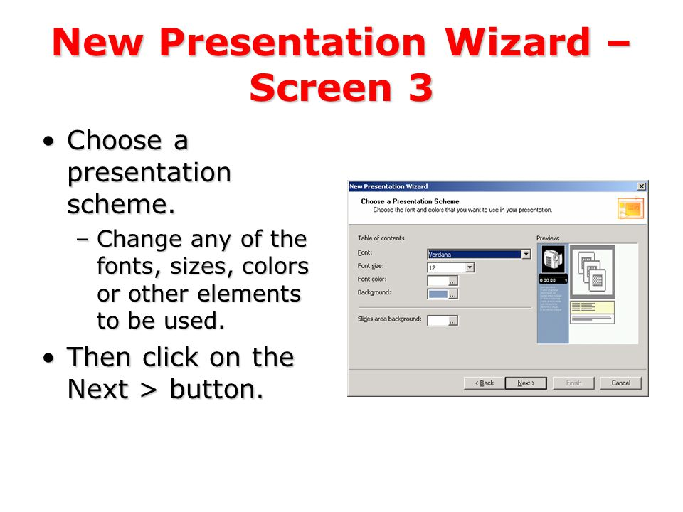 New Presentation Wizard – Screen 2 This screen may take a second or two to load.