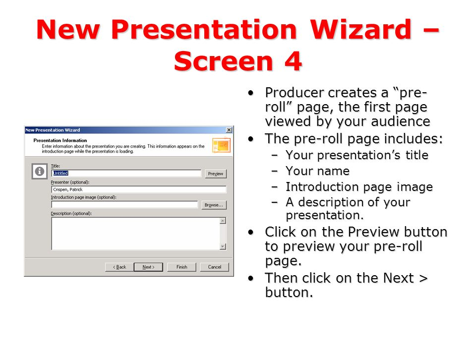 New Presentation Wizard – Screen 3 Choose a presentation scheme.Choose a presentation scheme.