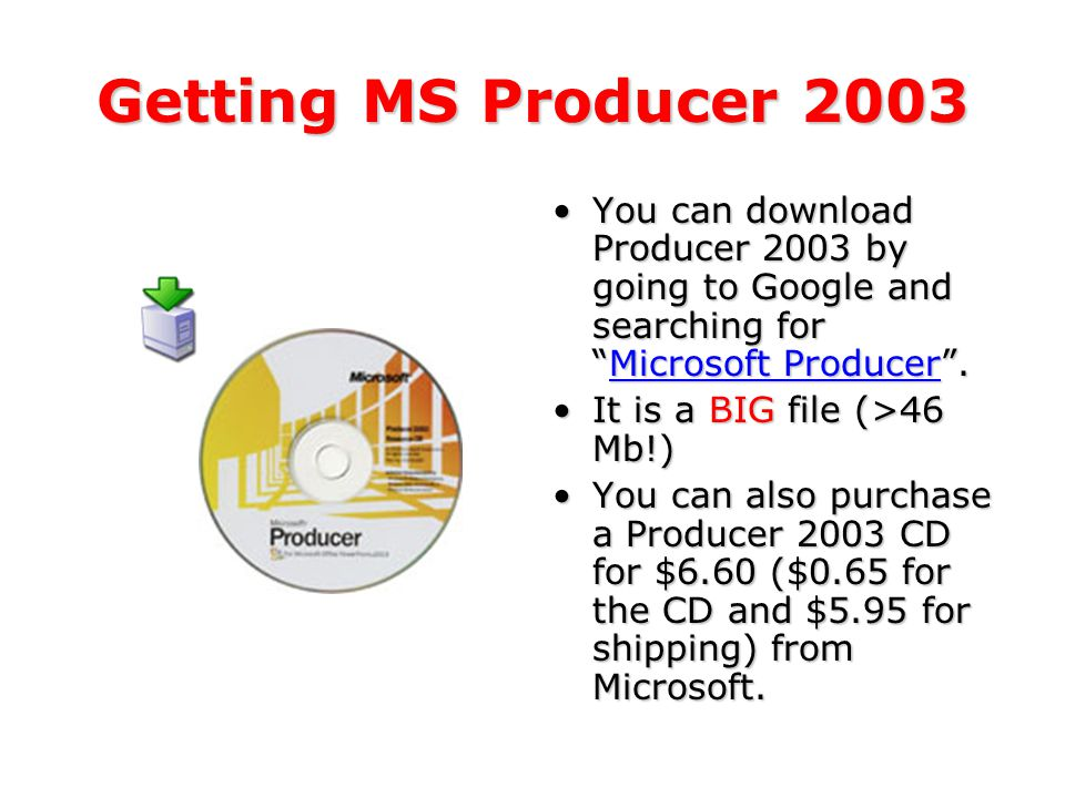 By The Way, MS Producer Is FREE!