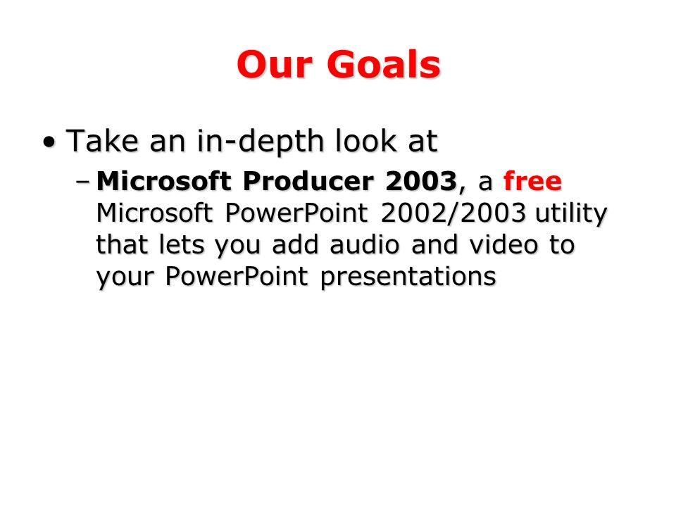 Introduction to Microsoft Producer 2003 a presentation by Patrick Douglas Crispen