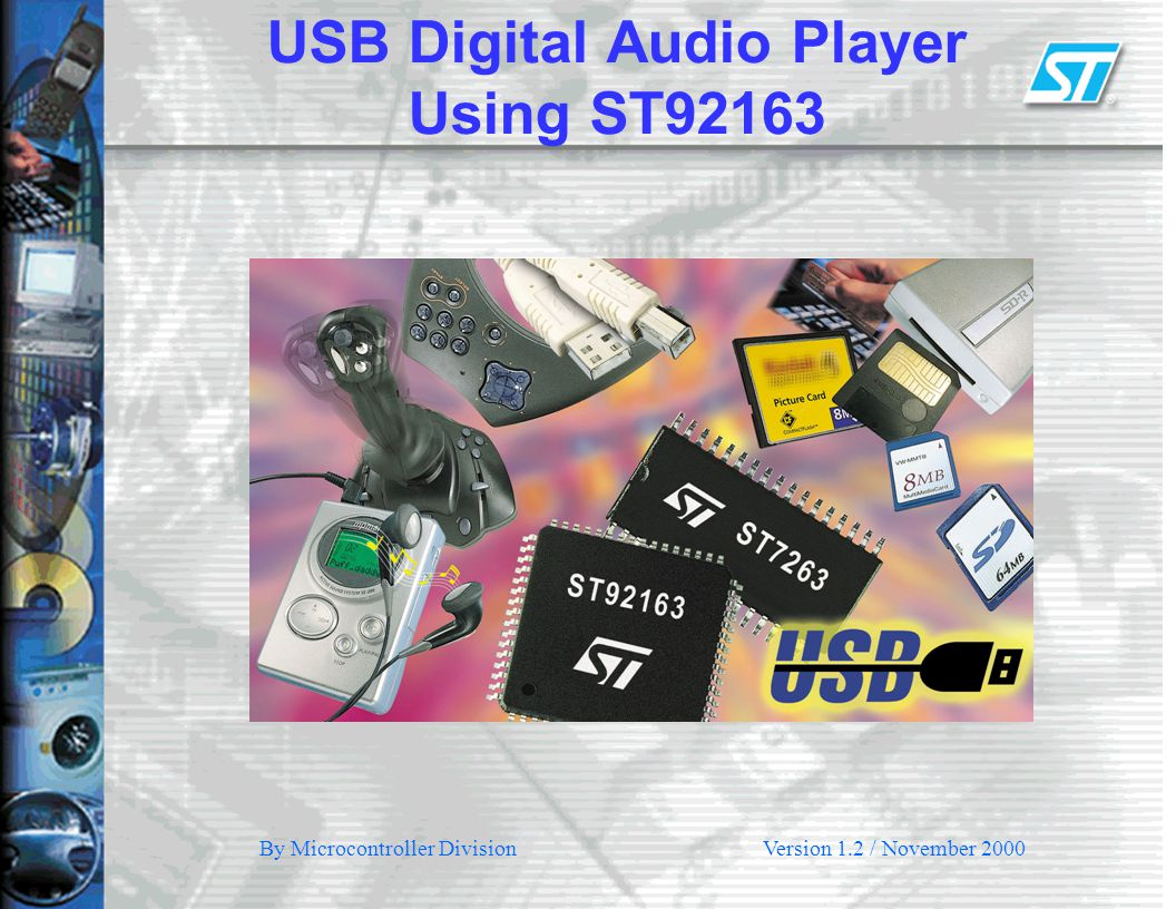 USB Digital Audio Player Using ST92163 By Microcontroller DivisionVersion 1.2 / November 2000