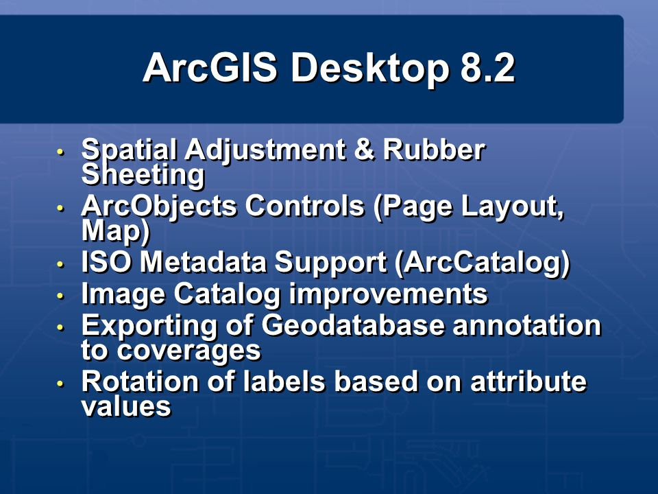 ArcGIS 8.3 Late Summer 2002 Topology Advanced Editing Tools Linear Referencing Disconnected Editing New Extensions Survey Analyst Maplex Labeling Focused: Comprehensive GIS Database Design and Management Topology Advanced Editing Tools Linear Referencing Disconnected Editing New Extensions Survey Analyst Maplex Labeling Focused: Comprehensive GIS Database Design and Management