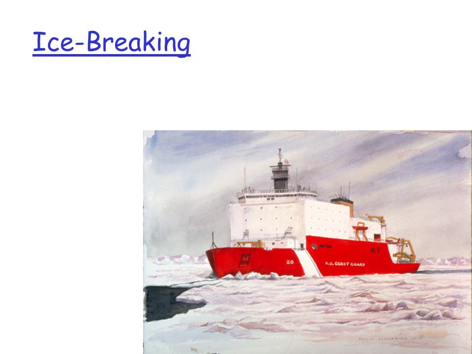 Introduction1-2 Ice-Breaking