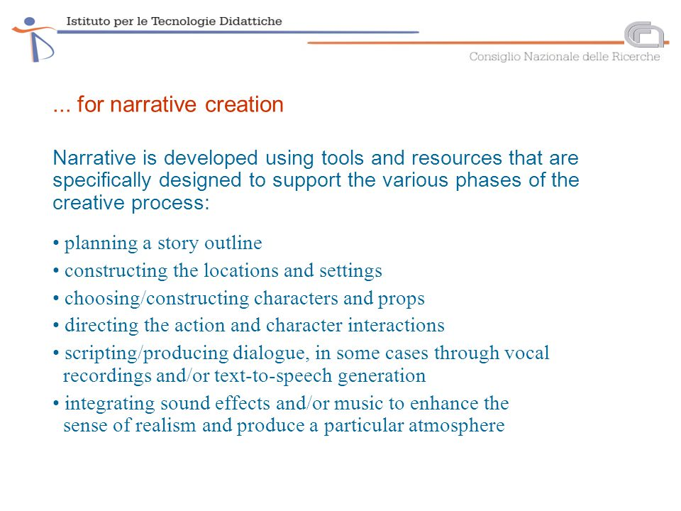 Critical aspects in adopting multimedia narrative in the language learning classroom choosing the most suitable program, particularly in terms of language goals, types of learners involved and the roles they are to assume ensuring that narrative production forms part of a well defined path that sets students clear language learning objectives