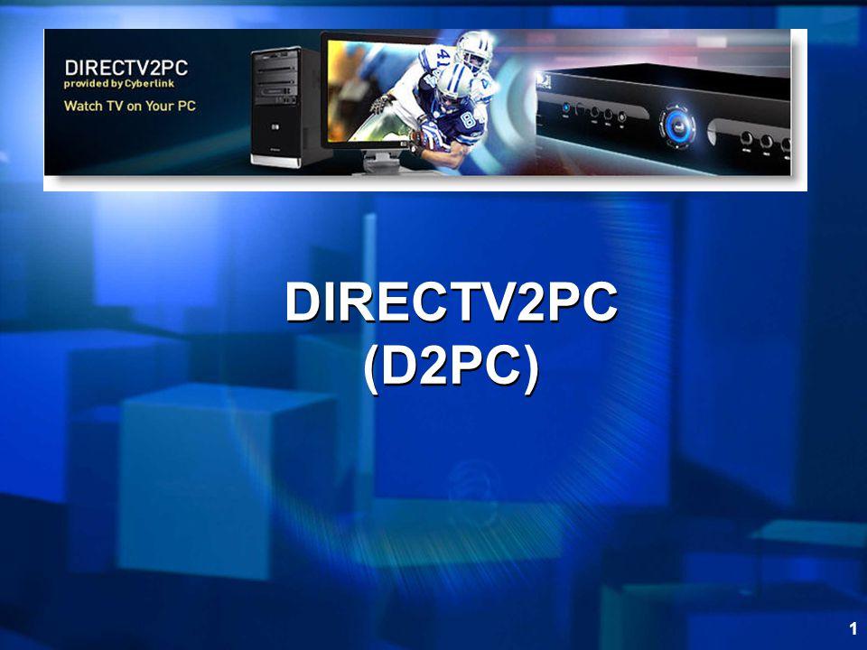 1 DIRECTV2PC (D2PC)