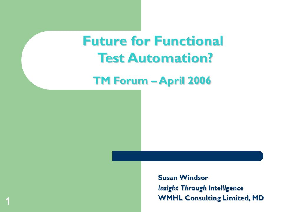 1 Title slide Future for Functional Test Automation.