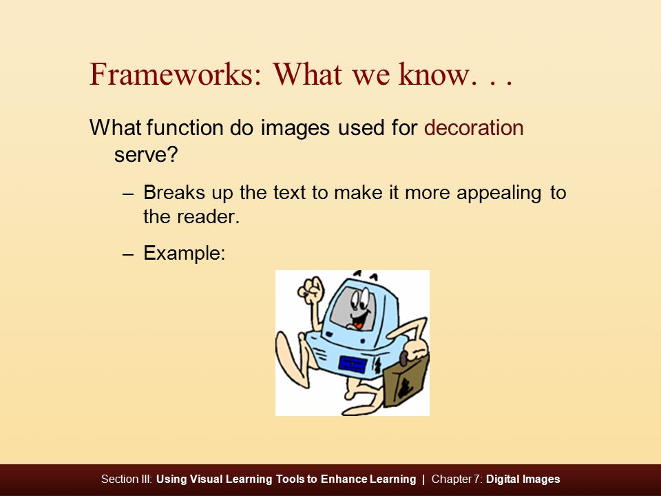 Section III: Using Visual Learning Tools to Enhance Learning | Chapter 7: Digital Images Basics: Viewfinder or LCD.