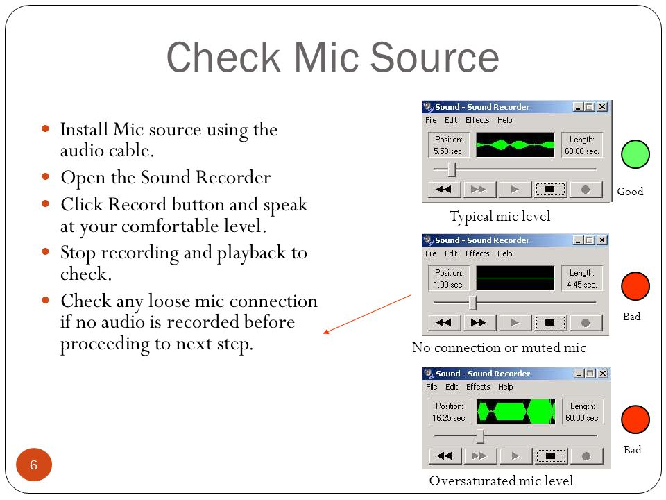 Check Mic Source Install Mic source using the audio cable.