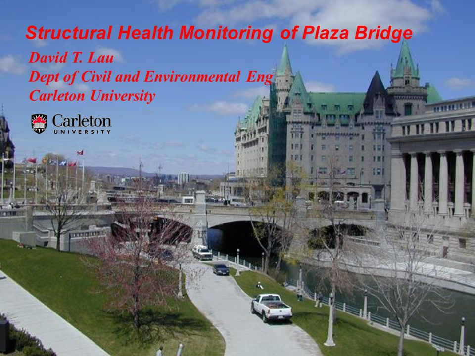 Structural Health Monitoring of Plaza Bridge David T.