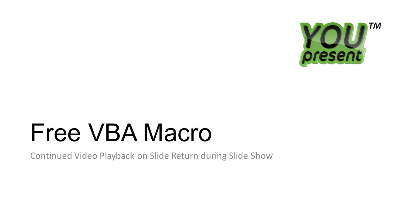 Free VBA Macro Continued Video Playback on Slide Return during Slide Show