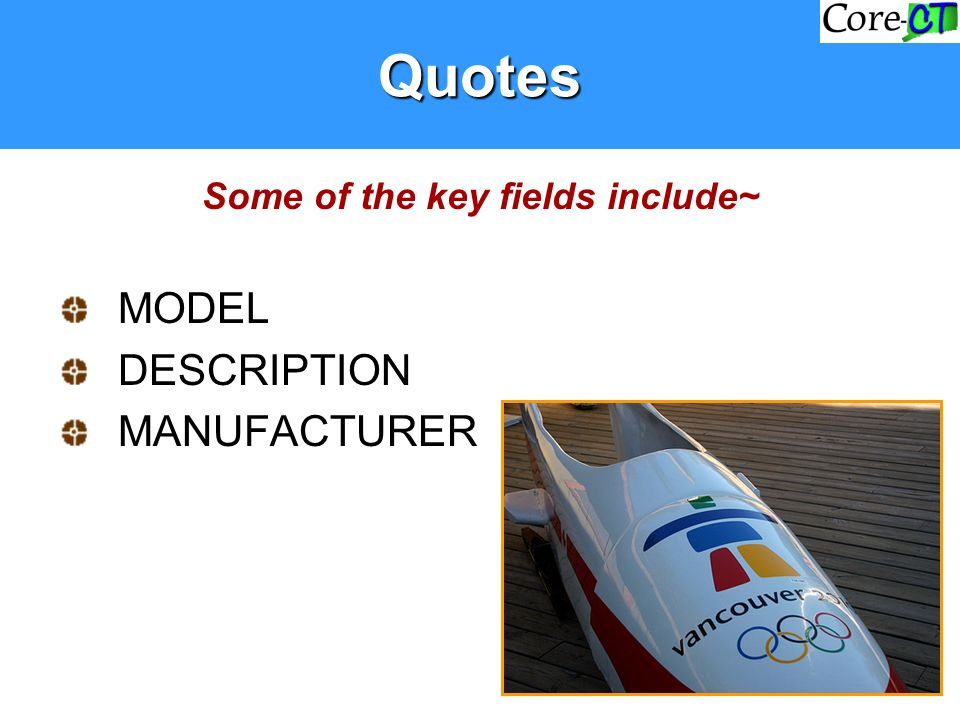 Some of the key fields include~ MODEL DESCRIPTION MANUFACTURERQuotes