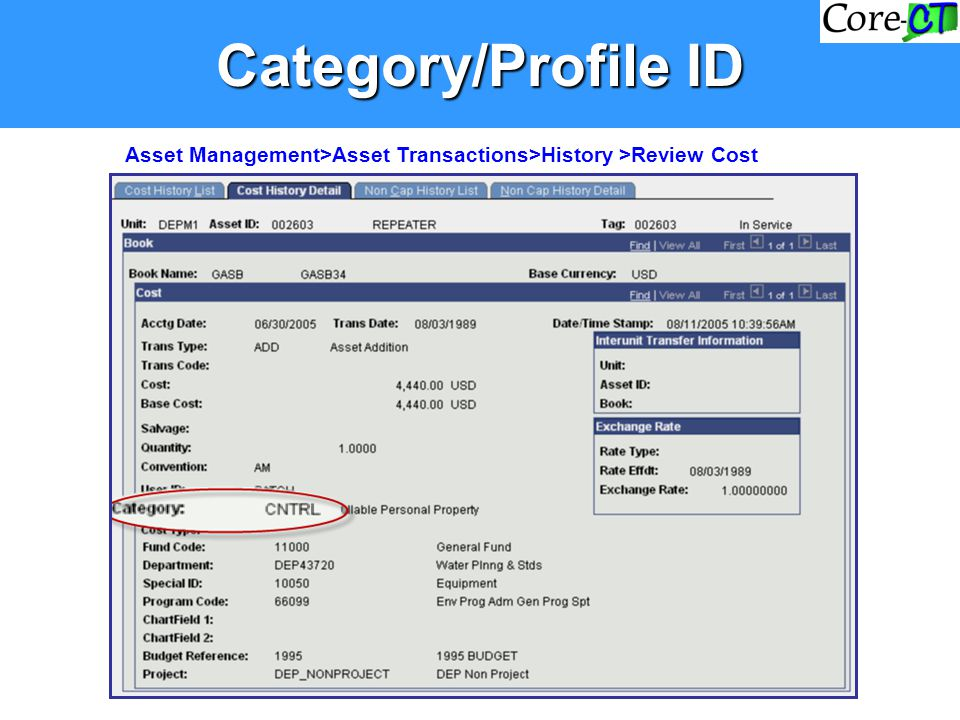 Category/Profile ID Asset Management>Asset Transactions>History >Review Cost