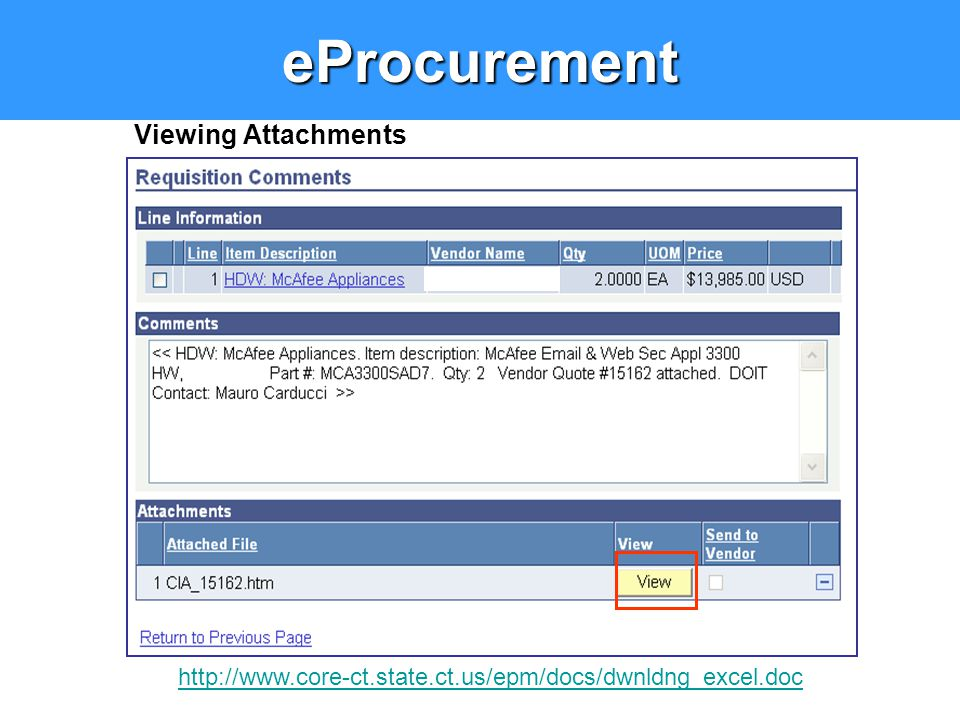 Viewing AttachmentseProcurement http://www.core-ct.state.ct.us/epm/docs/dwnldng_excel.doc