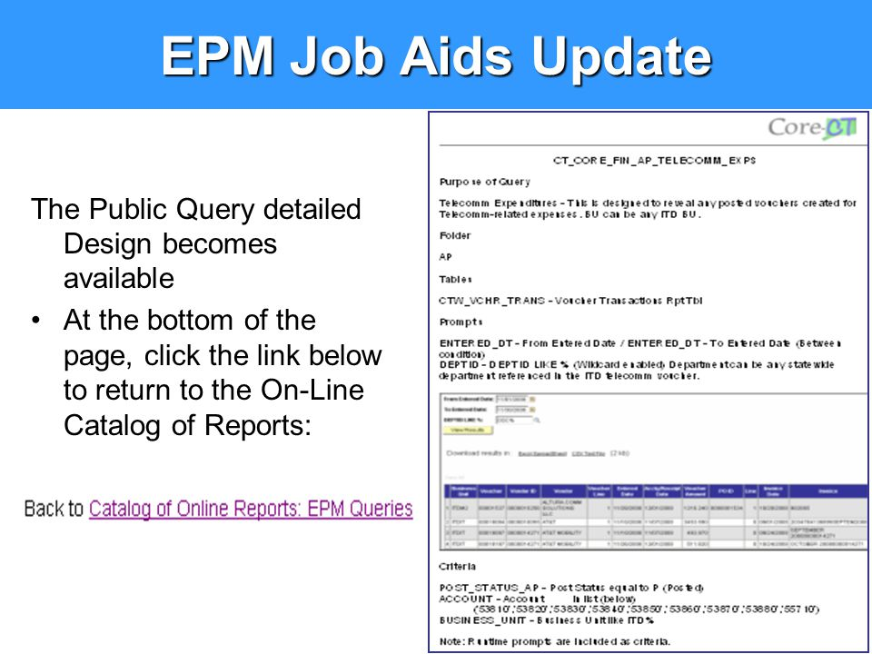 EPM Job Aids Update The Public Query detailed Design becomes available At the bottom of the page, click the link below to return to the On-Line Catalo