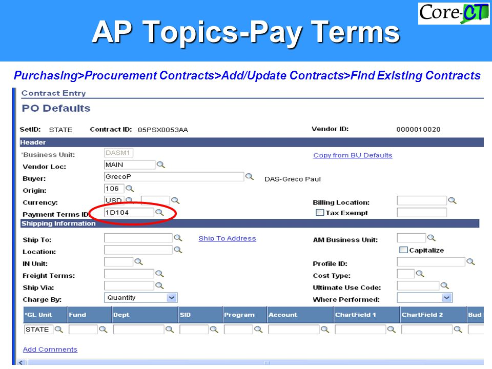 AP Topics-Pay Terms Purchasing>Procurement Contracts>Add/Update Contracts>Find Existing Contracts