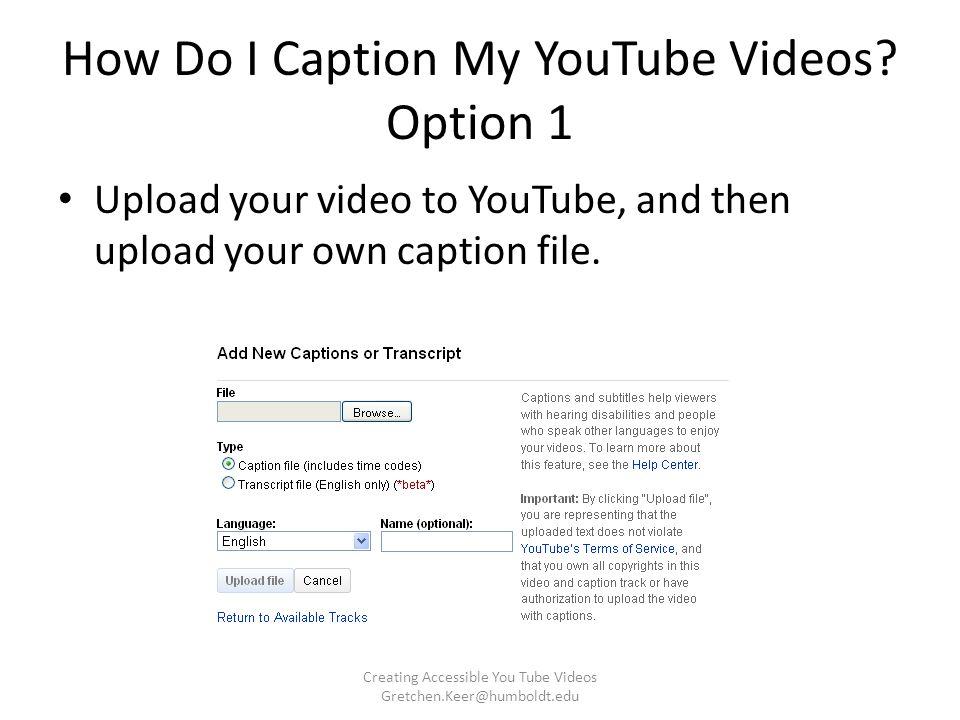 How Do I Caption My YouTube Videos.