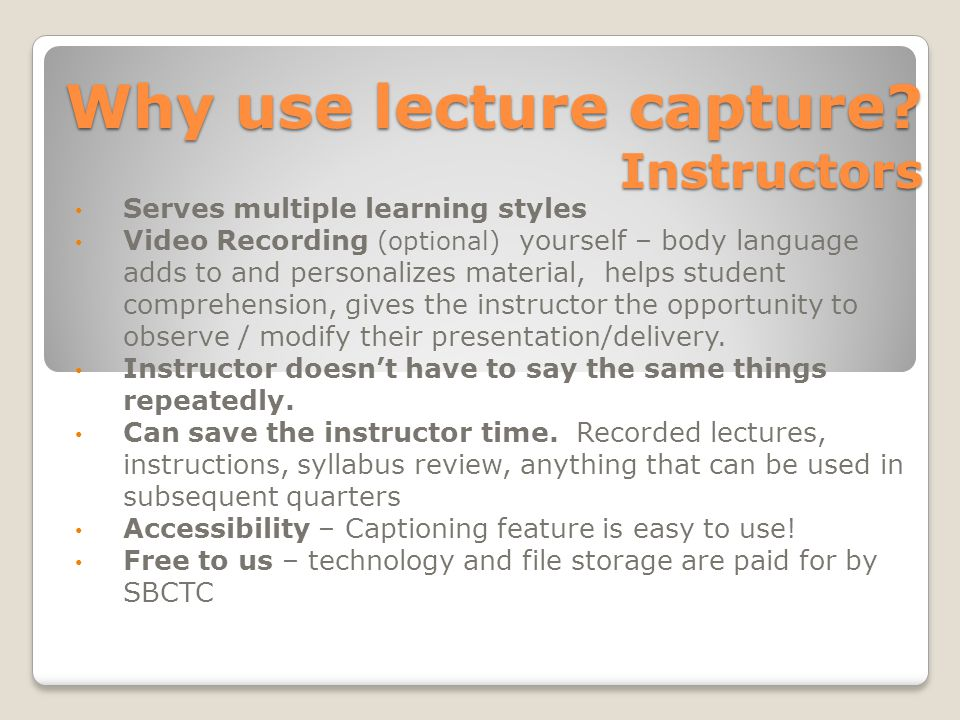 Why use lecture capture.