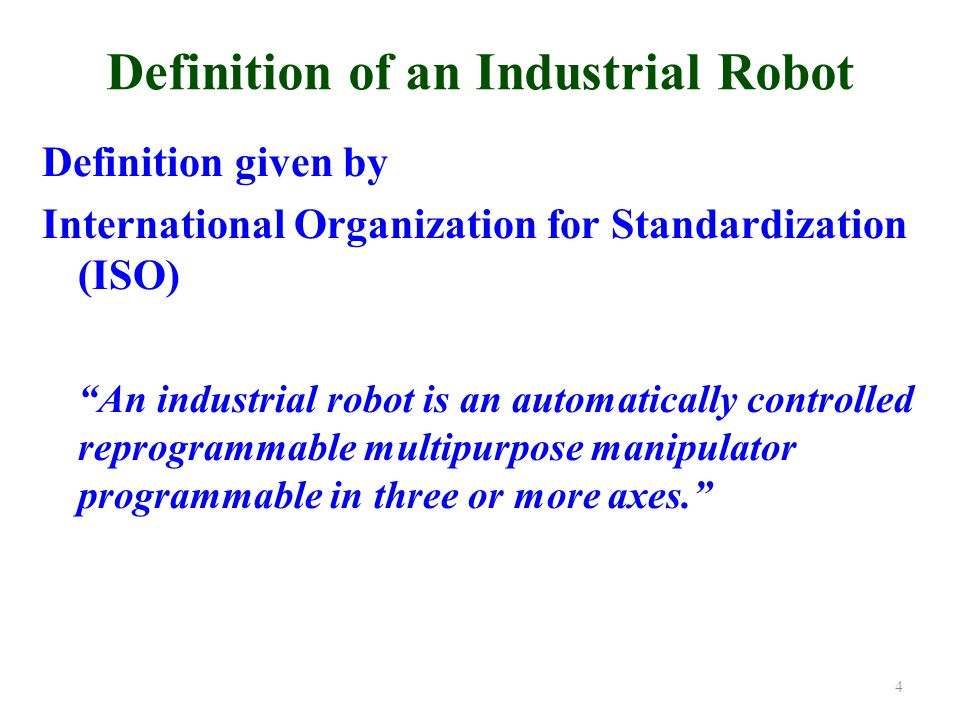 Robot System 1.A robotic arm with actuators 2.Endeffector 3.Sensors 4.Control computer system 5.Communication peripherals 6.Power supply 5