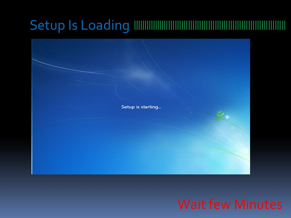Setup Is Loading ||||||||||||||||||||||||||||||||||||||||||||||||||||||||||||||||||||| Wait few Minutes