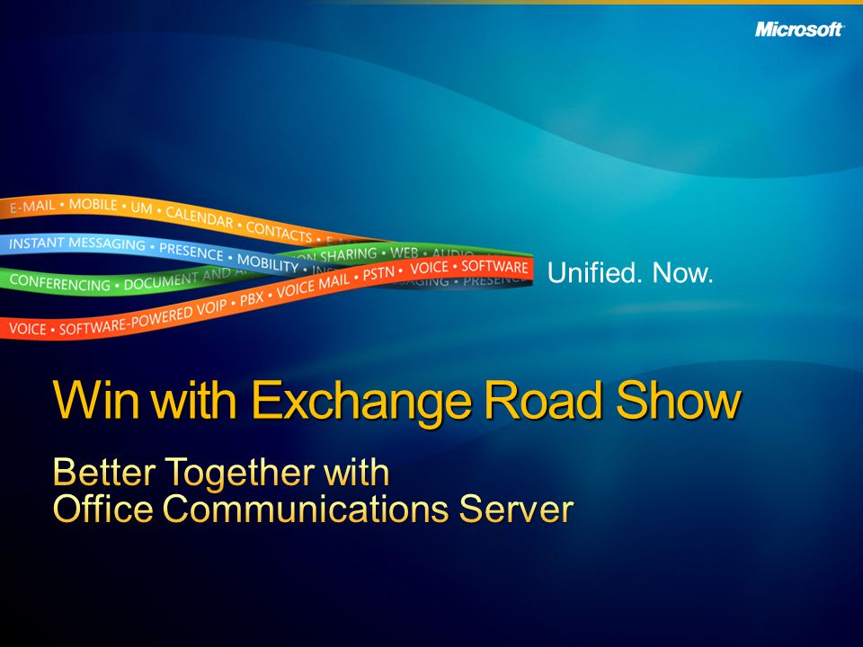 Better Together with Office Communications Server: Understand the State of Communications Today Discuss Where Unified Communications is Headed Provide an Overview of Office Communications Server Discuss How to Sell Office Communications Server Review Partner Resources