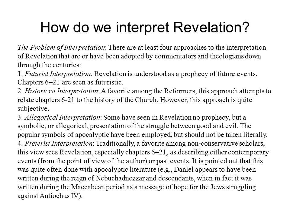 How do we interpret Revelation.