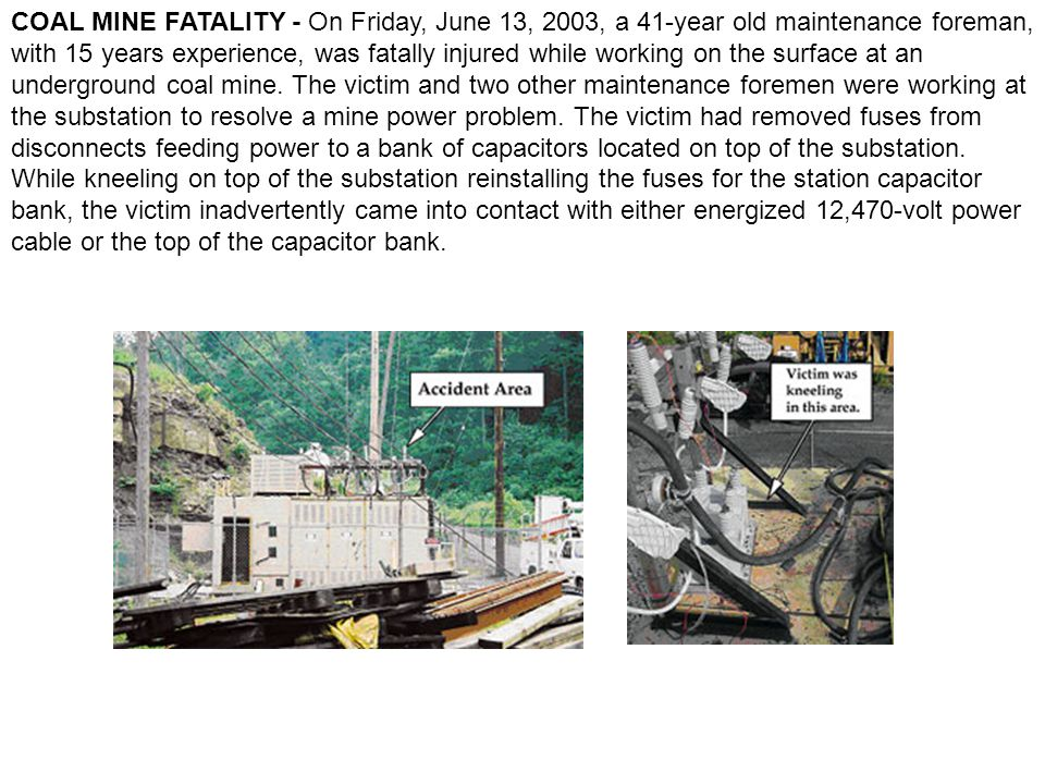 COAL MINE FATALITY - On Friday, June 13, 2003, a 41-year old maintenance foreman, with 15 years experience, was fatally injured while working on the surface at an underground coal mine.
