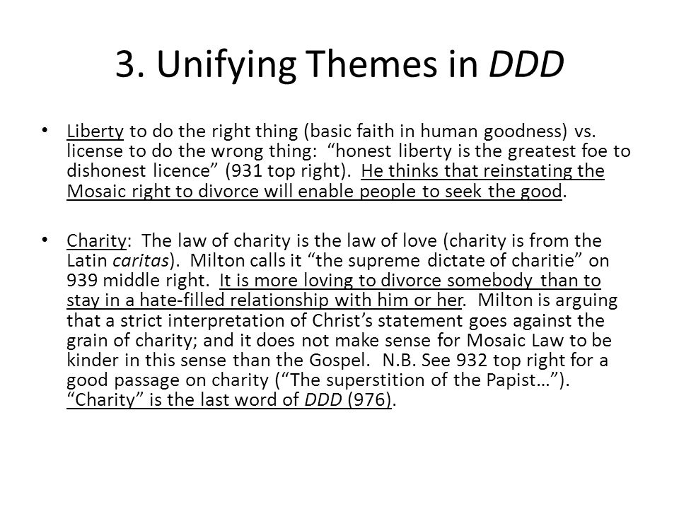 3. Unifying Themes in DDD Liberty to do the right thing (basic faith in human goodness) vs.