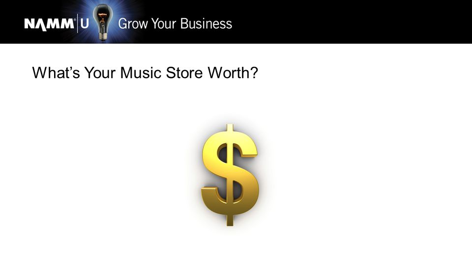 What's Your Music Store Worth
