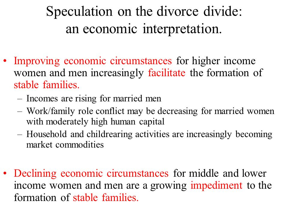 Speculation on the divorce divide: a values interpretation.