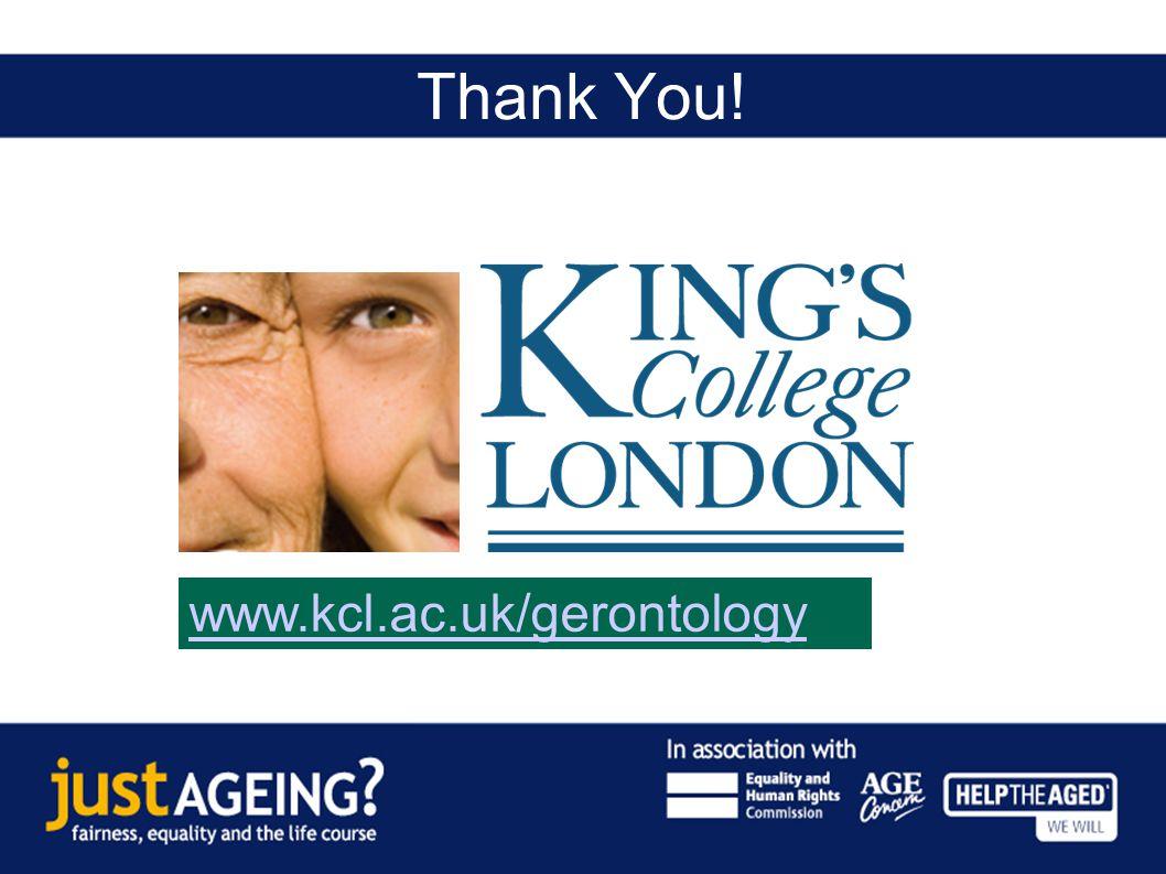 Thank You! www.kcl.ac.uk/gerontology