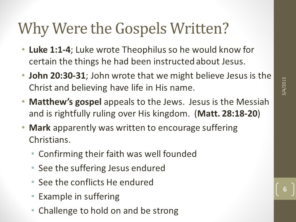 Why Were the Gospels Written.