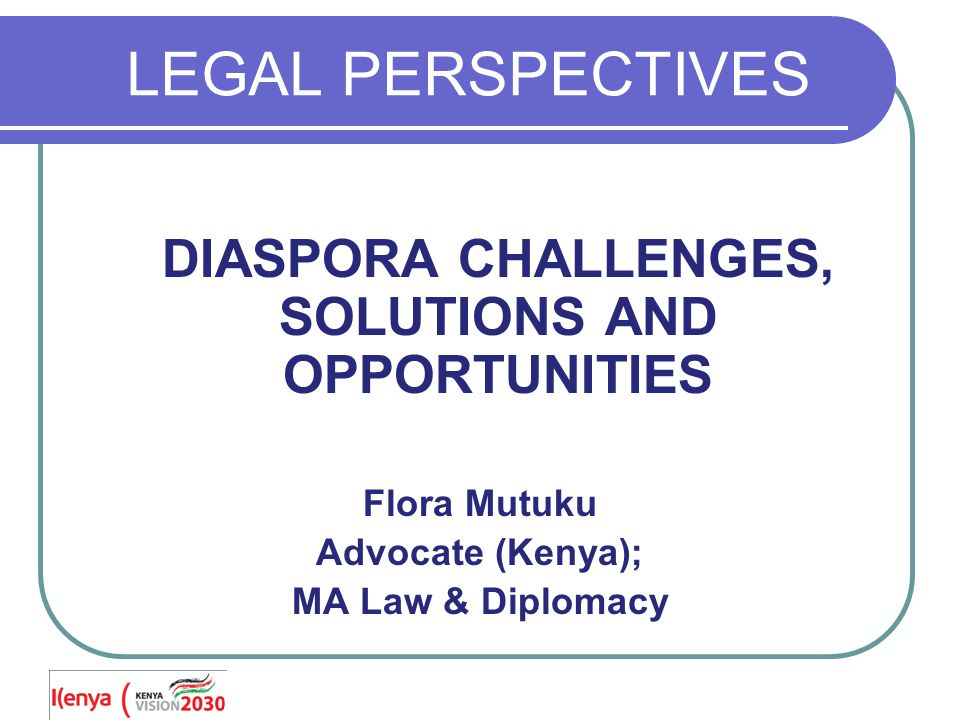 LEGAL REGIMES THAT AFFECT THE DIASPORA INTERNATIONAL / REGIONAL LAWS HOST COUNTRY LAWS COUNTRY OF ORIGIN LAWS